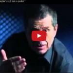 video-voce-tem-o-poder