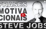 Vídeo: Frases Motivacionais de Steve Jobs