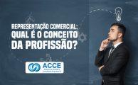 Representação Comercial: Qual é o conceito da profissão?